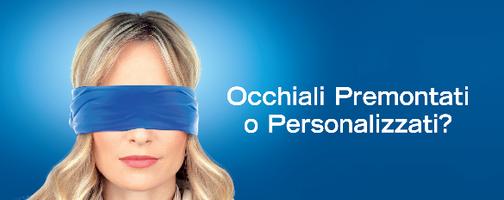 Sino al 30 Aprile puoi avere un occhiale Personalizzato ad un Prezzo FANTASTICO!